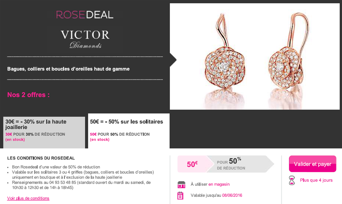 Rose deal Vente privée
